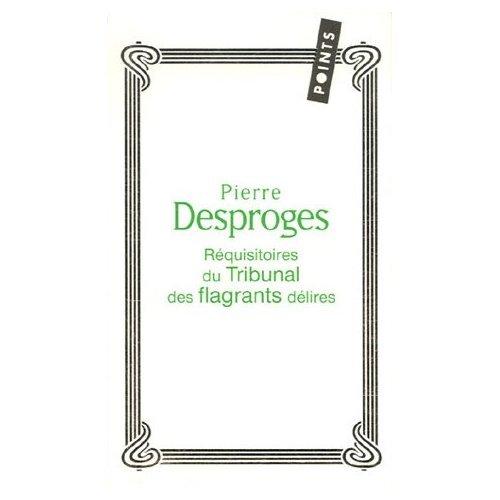 Pierre desproges r quisitoires du tribunal des - Point p trappes ...